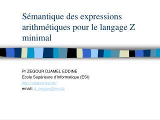 Sémantique des expressions arithmétiques pour le langage Z minimal