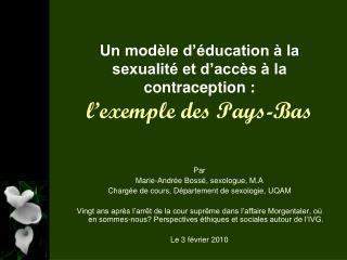 Un modèle d'éducation à la sexualité et d'accès à la contraception :  l'exemple des Pays-Bas