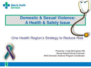 Domestic & Sexual Violence: A Health & Safety Issue