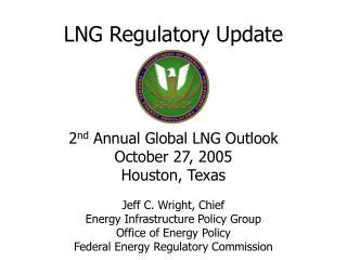 LNG Regulatory Update