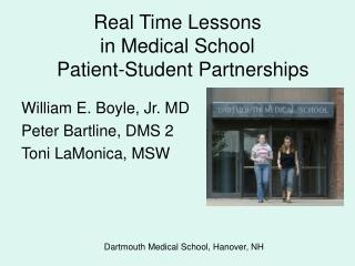 Real Time Lessons  in Medical School   Patient-Student Partnerships