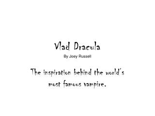 Vlad Dracula By Joey Russell