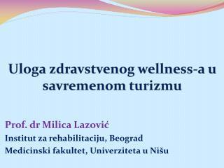 Uloga zdravstvenog wellness-a u savremenom turizmu