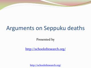 Arguments of Seppuku Deaths