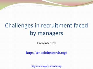 Challenges in Recruitment