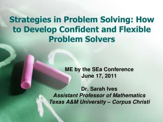 Strategies in Problem Solving: How to Develop Confident and Flexible Problem Solvers