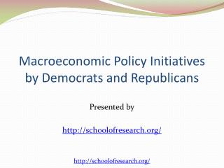 Macroeconomic Policy Initiatives