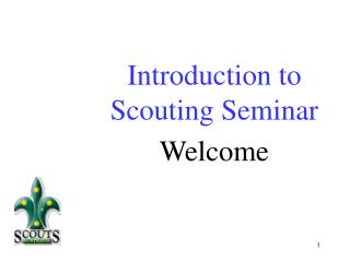 Introduction to Scouting Seminar