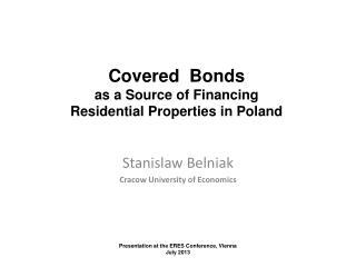Stanislaw Belniak Cracow University of Economics