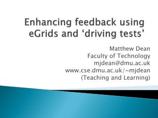 Enhancing feedback using  eGrids  and 'driving tests'