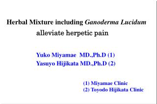 Herbal Mixture including Ganoderma Lucidum alleviate herpetic pain