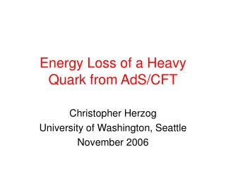 Energy Loss of a Heavy Quark from AdS/CFT