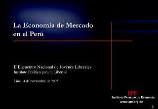 IPE Instituto Peruano de Economía