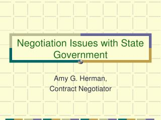 Negotiation Issues with State Government