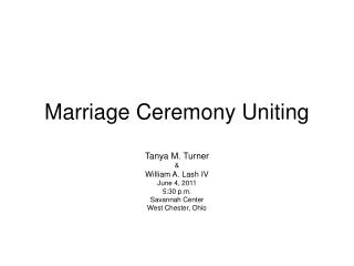 Marriage Ceremony Uniting