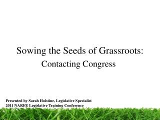 Sowing the Seeds of Grassroots: