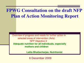 FPWG Consultation on the draft NFP     Plan of Action Monitoring Report