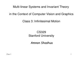 Multi-linear Systems and Invariant Theory  in the Context of Computer Vision and Graphics