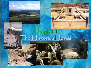 Chapter 1: The Historical Jesus