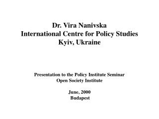 Introducing public policy process in Ukraine:  role of independent  policy think tanks