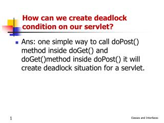How can we create deadlock condition on our servlet?