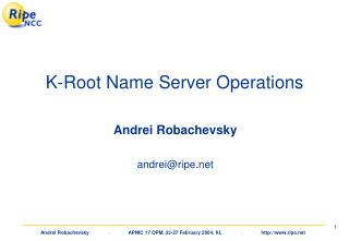 K-Root Name Server Operations