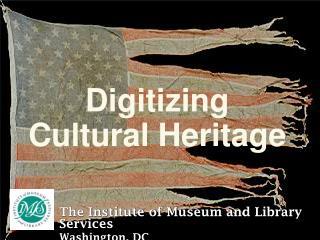 Digitizing Cultural Heritage
