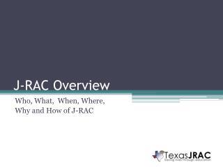 J-RAC Overview