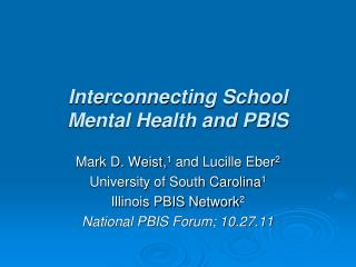 Interconnecting School  Mental Health and PBIS