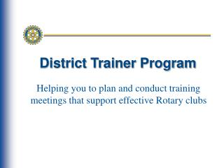 District Trainer Program
