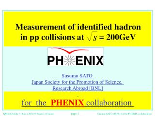Measurement of identified hadron  in pp collisions at       = 200GeV