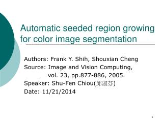 Automatic seeded region growing for color image segmentation