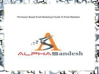 permission based email marketing a guide to email marketers