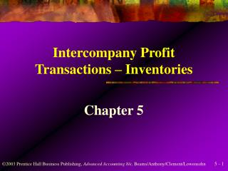 Intercompany Profit Transactions   Inventories