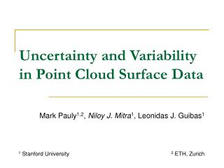 Uncertainty and Variability in Point Cloud Surface Data