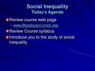Social Inequality Todays Agenda