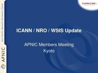 ICANN / NRO / WSIS Update