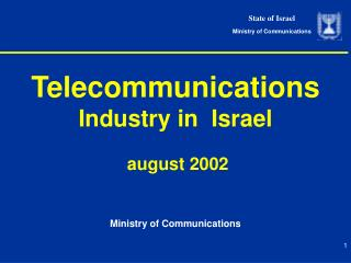 Telecommunications Industry in  Israel   august 2002