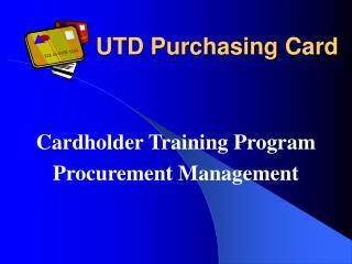 UTD Purchasing Card