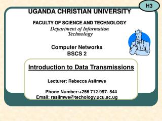 UGANDA CHRISTIAN UNIVERSITY FACULTY OF SCIENCE AND TECHNOLOGY