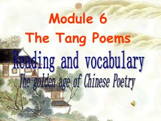 Module 6 The Tang Poems