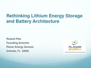 Rethinking Lithium Energy Storage and Battery Architecture