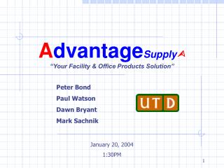 "A dvantage Supply  ""Your Facility & Office Products Solution"""