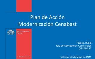Plan de Acción  Modernización Cenabast