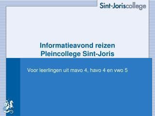 Informatieavond reizen Pleincollege Sint-Joris