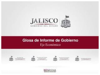 Glosa de Informe de Gobierno Eje  Económico