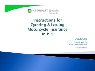 Instructions for  Quoting  Issuing Motorcycle Insurance  In PTS