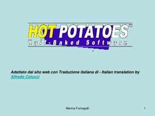 Adattato dal sito web con Traduzione italiana di - Italian translation by Alfredo Colucci