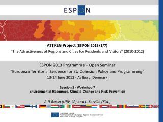 ESPON 2013 Programme – Open Seminar