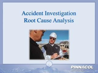 Accident Investigation  Root Cause Analysis